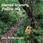 Sacred Sojourn--Follow Me CD